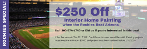 ROCKIES SPECIAL! $250 OFF INTERIOR HOME PAINTING