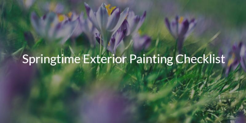 Springtime Exterior Painting Checklist